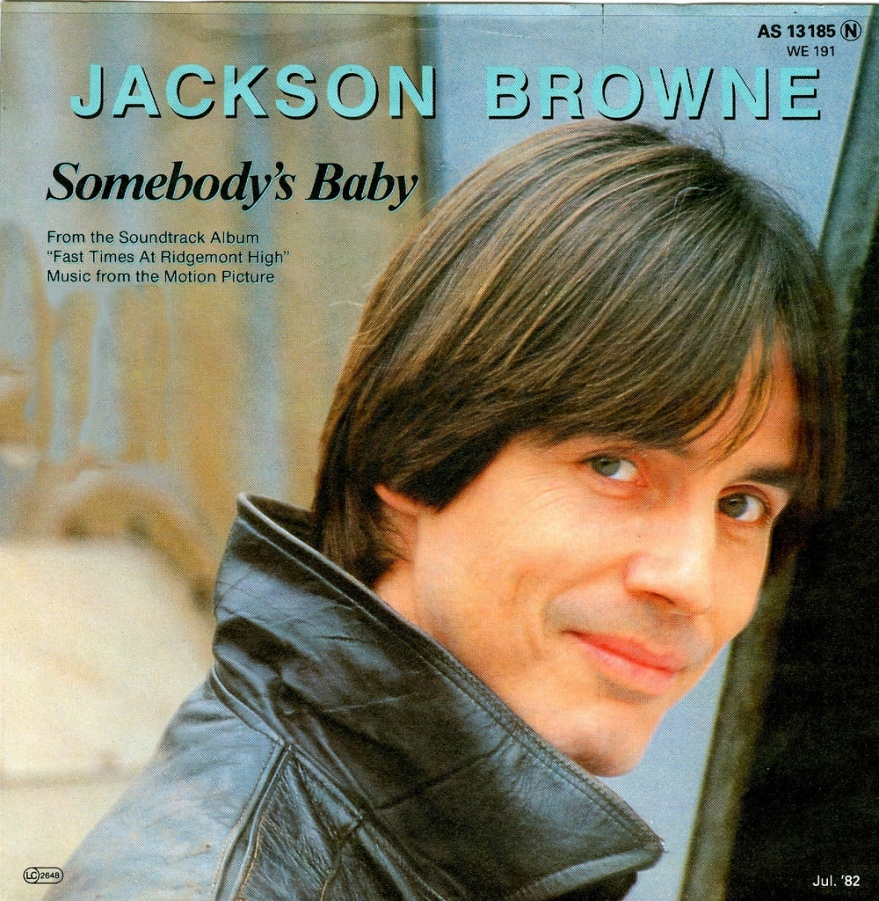 """Somebody's Baby"" by Jackson Browne"