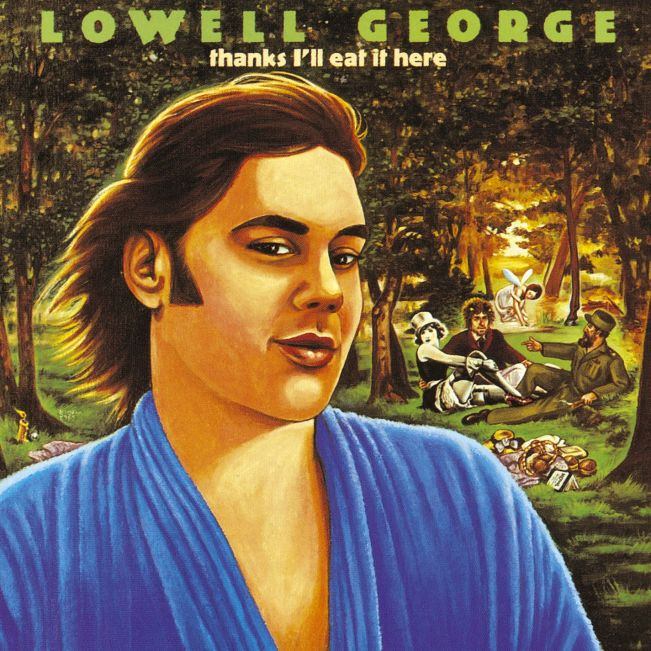 Thanks, I'll Eat It Here by Lowell George 1979