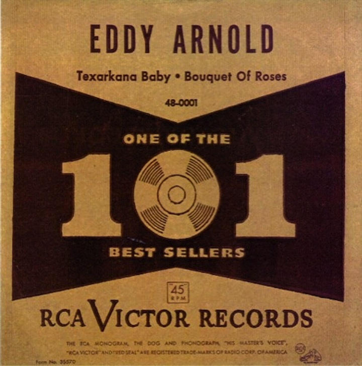 """Texarkana Baby"" b/w ""Bouquet Of Roses"" by Eddy Arnold (1949), the world's first commercially released 45 RPM record."