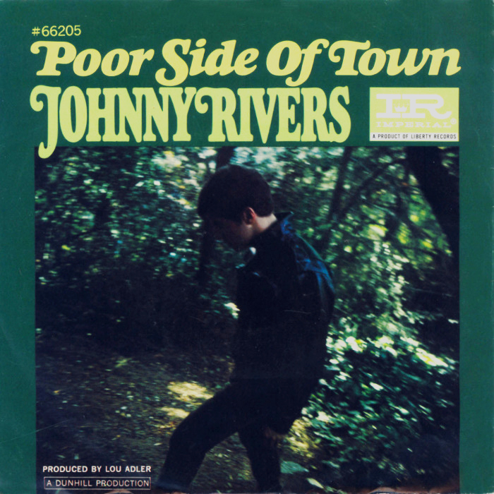 Johnny Rivers - Poor Side Of Town / A Man Can Cry - Imperial - USA - 66205