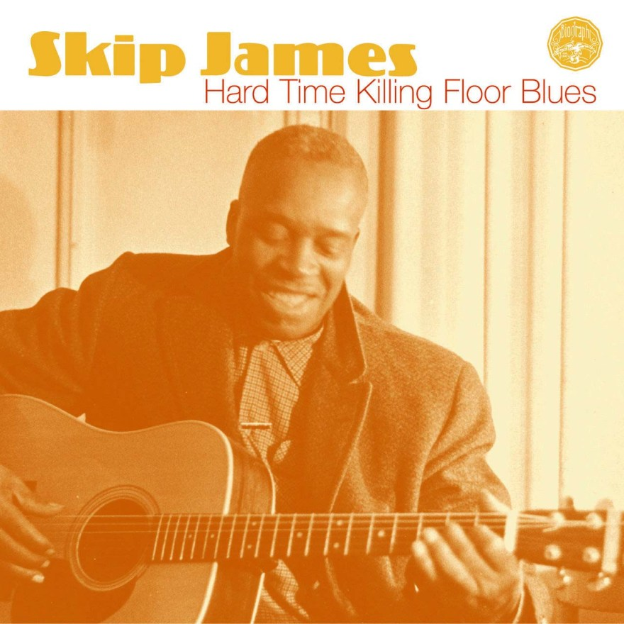 Skip James - Hard Time Killing Floor Blues
