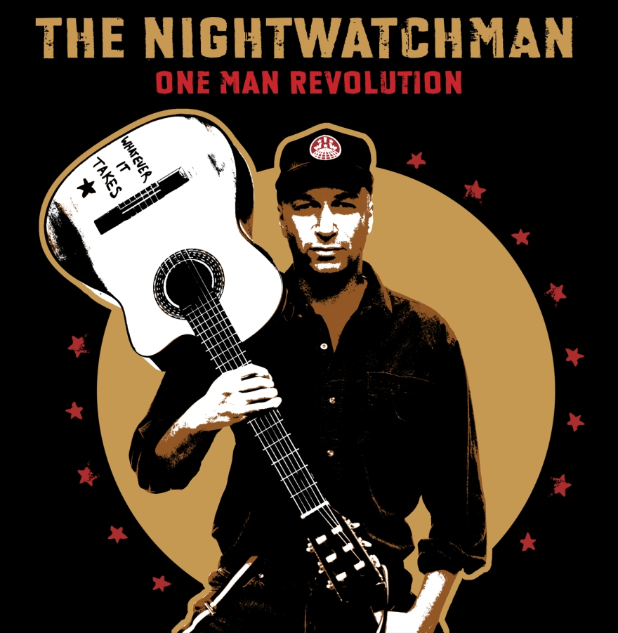 The Nightwatchman - One Man Revolution