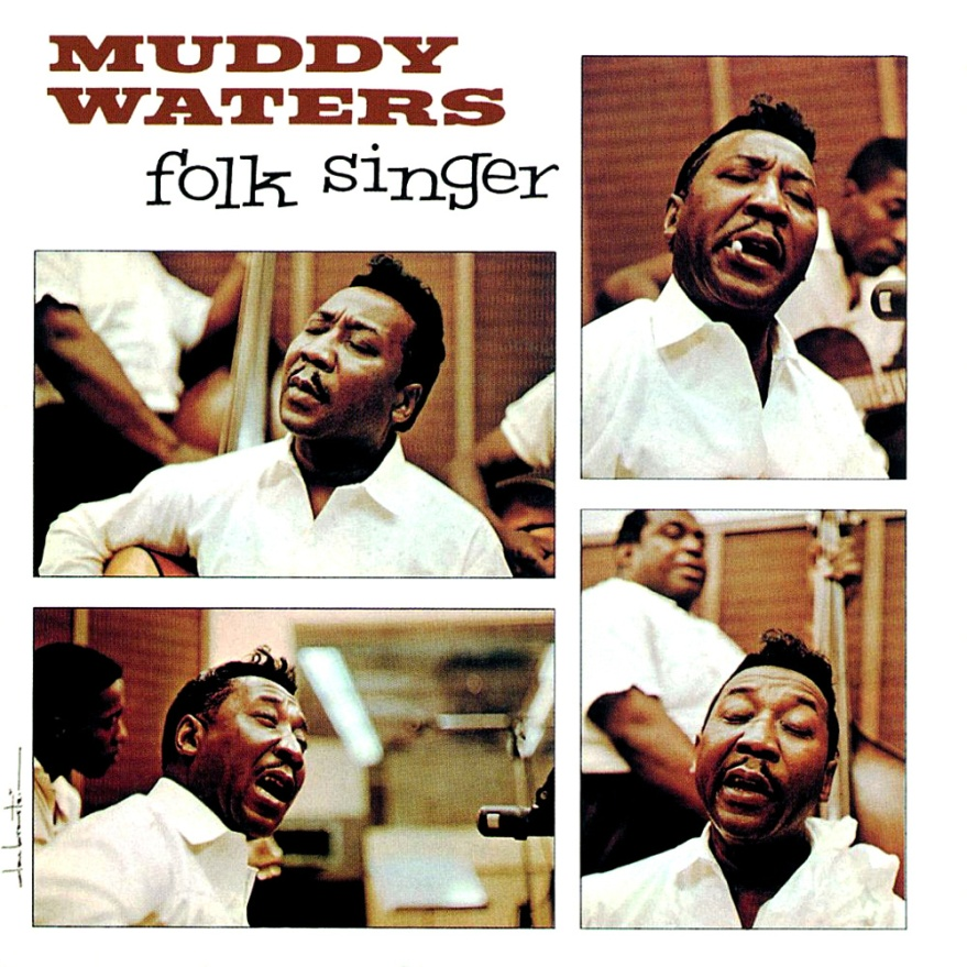 "Muddy Waters ""Folk Singer"""