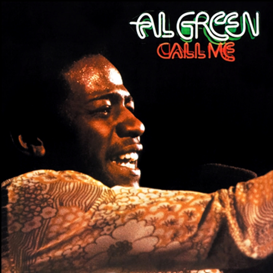 """Call Me"" by Al Green"