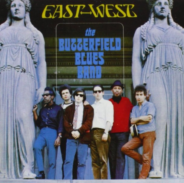 The Butterfield Blues Band: East-West
