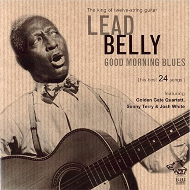 Lead Belly - Good Morning Blues